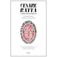Cesare Ratta e la scuola tipografica bolognese