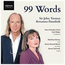 Tavener & Panufnik - 99 Words