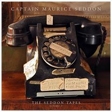 Captain Maurice Sedd - Seddon Tapes Volume 1