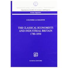 The classical economist and industrial britain (1780-1860)