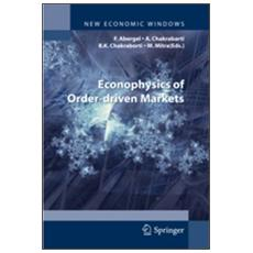 Econophysics of order-driven markets. Proceedings of Econophys-Kolkata V