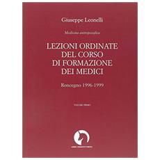 Lezioni ordinate del corso di formazione dei medici. Vol. 1: Medicina antroposofica.