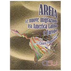 Areia. Le nuove migrazioni tra America latina ed Europa