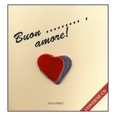 Buon. . . amore! Con audiolibro. CD Audio