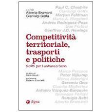 Competitivit� territoriale, trasporti e politiche