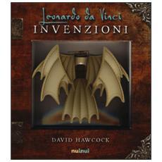 Leonardo da Vinci. Invenzioni. Libro pop-up