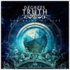 Degrees Of Truth - The Reins Of Life