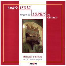 Andre Isoir - Orgue De Lorris En Gatinais