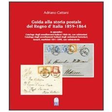 Guida alla storia postale del regno d'Italia 1859-1864