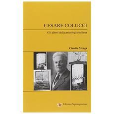 Cesare Colucci. Gli albori della psicologia italiana
