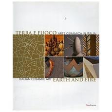 Terra e fuoco. Arte ceramica in Italia