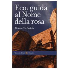 Eco: guida al Nome della rosa