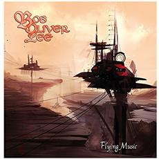 Bob Oliver Lee - Flying Music