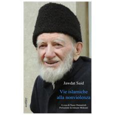 Vie islamiche alla nonviolenza