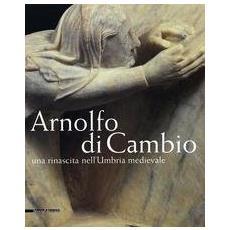 Arnolfo di Cambio in Umbria