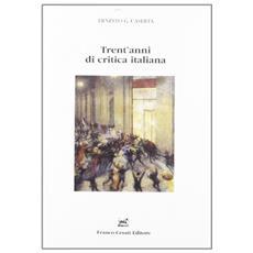 Trent'anni di critica italiana. Recensioni (1971-1995)