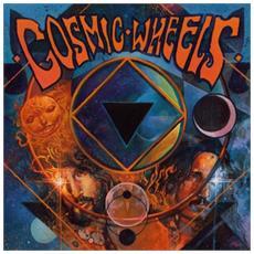 Cosmic Wheels - Cosmic Wheels