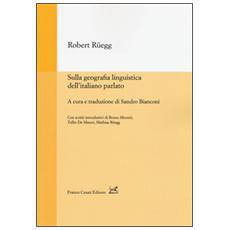 Sulla geografia linguistica dell'italiano parlato