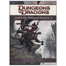 Dungeons & Dragons. Guida del dungeon master. Vol. 2