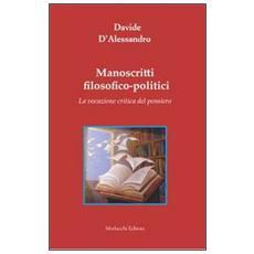 Manoscritti filosofico-politici. La vocazione critica del pensiero
