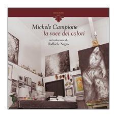 Michele Campione. La voce dei colori