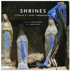 Shrines. L'Italia e i suoi tabernacoli