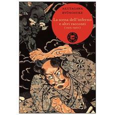 Scena dell'inferno e altri racconti (1915-1920) (La)