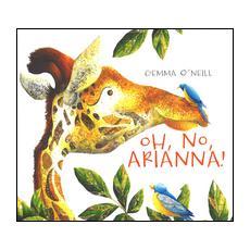 Oh, no, Arianna!