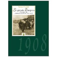 La grande diaspora. 28 dicembre 1908. La politica dei soccorsi tra carità e bilanci