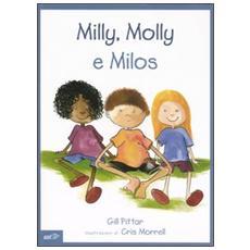Milly, Molly e Milos