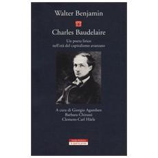 Charles Baudelaire. Un poeta lirico nell'età del capitalismo avanzato