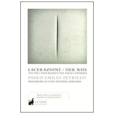 Lacerazione / Der riss. 1915-1943: i nodi irrisolti tra Italia e Germania