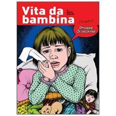 Vita da bambina e altre storie
