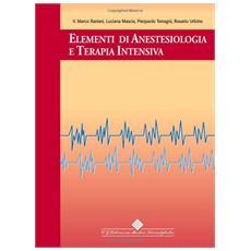 Elementi di anestesiologia e terapia intensiva