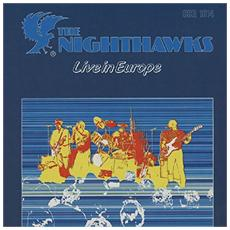 Nighthawks (The) - Live In Europe