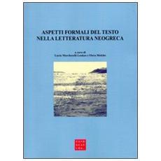 Aspetti formali del testo nella letteratura neogreca