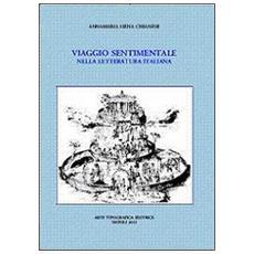 Viaggio sentimentale nella letteratura italiana