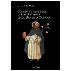 Conventi, chiese e figli di San Domenico della diocesi di Cassano