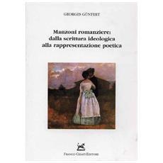 Manzoni romanziere: dalla scrittura ideologica alla rappresentazione poetica