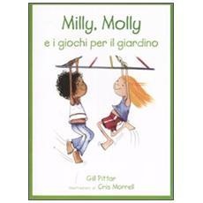 Milly, Molly e i giochi per il giardino