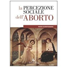 La percezione sociale dell'aborto