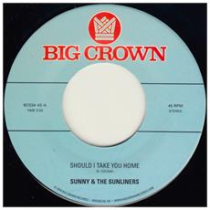 Sunny The Sunliners - Should I Take You Home My Dream