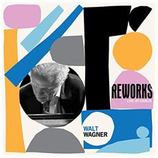 Wagner, W. - Reworks