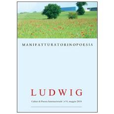 Ludwig. Cahier di poesia internazionale. Vol. 4