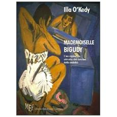 Mademoiselle Bigudy. Una signorina attratta dal fascino della nobiltà