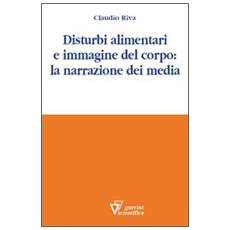 Disturbi alimentari e immagine del corpo: la narrazione dei media