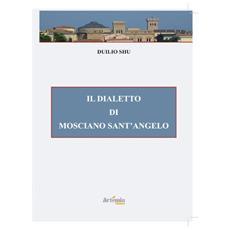 Il dialetto di Mosciano Sant'Angelo