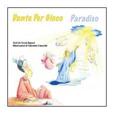 Dante per gioco. Paradiso. Ediz. inglese