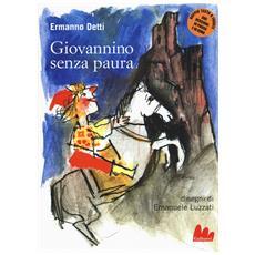 Ermanno Detti / Emanuele Luzzati - Giovannino Senza Paura