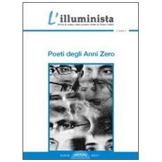 L'illuminista. Poeti degli anni Zero